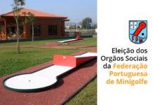 Eleições Federação Portuguesa de Minigolfe